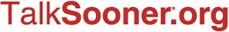 TalkSooner.org
