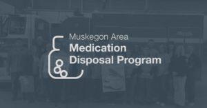 2019 Fall Muskegon Area Medication Disposal Program Event